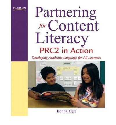 Partnering for Content Literacy: PRC2 in Action. Developing Academic Language for All Learners (Paperback) - Common by ALLYN & BACON