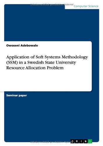 Application of Soft Systems Methodology (SSM) in a Swedish State University Resource Allocation Problem (Ssm Package)