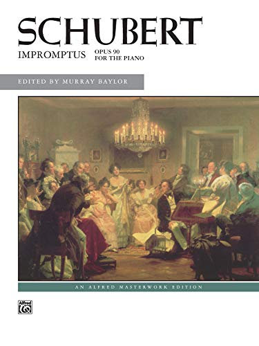 Schubert -- Impromptus, Op. 90 (Alfred Masterwork Edition) (Schubert Op 90 No 4 Sheet Music)
