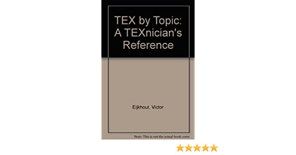 TeX by topic, a texnicians reference