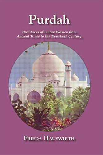 Purdah: Status Of Indian Women (Kegan Paul Asia Library)