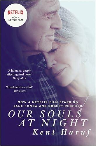Our Souls At Night Film Tie In Paperback Kent Haruf Kent Haruf