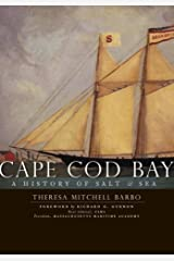 Cape Cod Bay:: A History of Salt and Sea Paperback