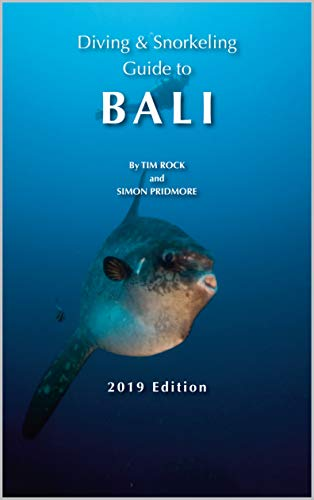 (Diving & Snorkeling Guide to Bali (Diving & Snorkeling Guides 2019 Book 4))