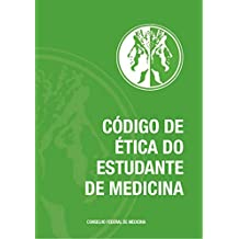 Código de Ética do Estudante de Medicina (Portuguese Edition)