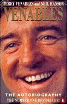 Book VENABLES: THE AUTOBIOGRAPHY by 'TERRY VENABLES NEIL HANSON' (1995-01-01)