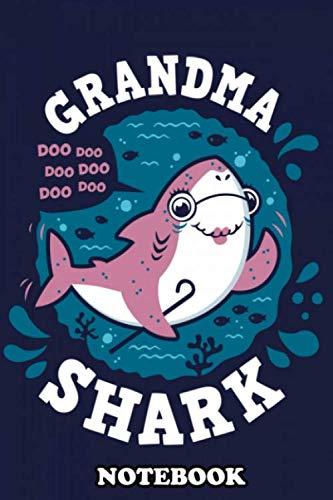 Notebook: Grandma Shark Doo Doo Doo Doo Doo Doo Complete Your Sh , Journal for Writing, College Ruled Size 6