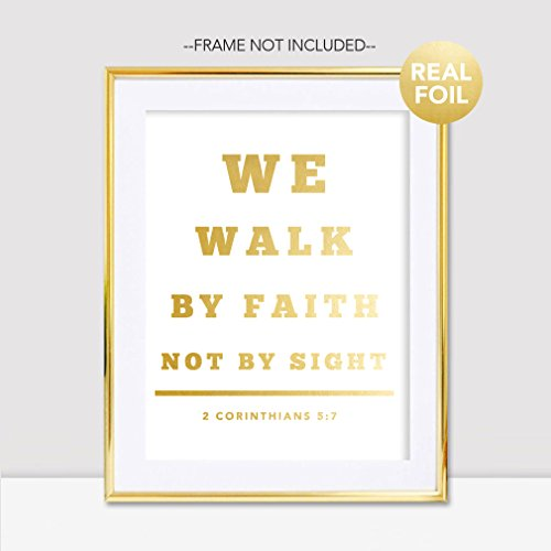 We Walk By Faith Not By Sight Handmade Scripture Bible Verse Gold Foil Print Home Wall Decor Religious Inspirational Motivational Christian Art Office Dorm Devotional Prayer God Room Poster (8 x 10) by The Proverbs Store
