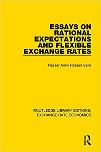 Essays on Rational Expectations and Flexible Exchange Rates (Routledge Library Editions: Exchange Rate Economics) (Volume 2)