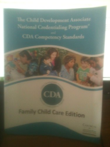 CDA Competancy Standards (Family Child Care Edition)