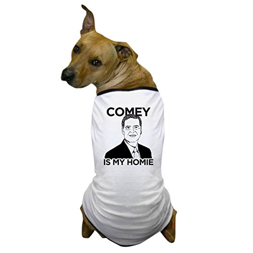 (CafePress - Comey is My Homie - Dog T-Shirt, Pet Clothing, Funny Dog)