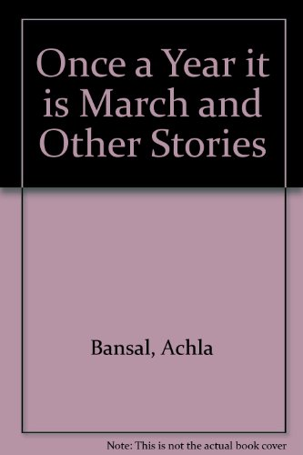 Once a Year it is March and Other Stories (Achla Post)
