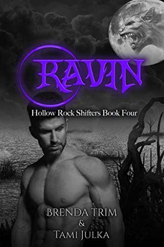 Ravin: Hollow Rock Shifters Book 4