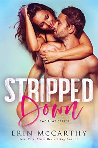 Stripped Down (Tap That Book 1) by [McCarthy, Erin]
