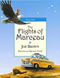 The Flights of Marceau, Joe Brown, 0979749506