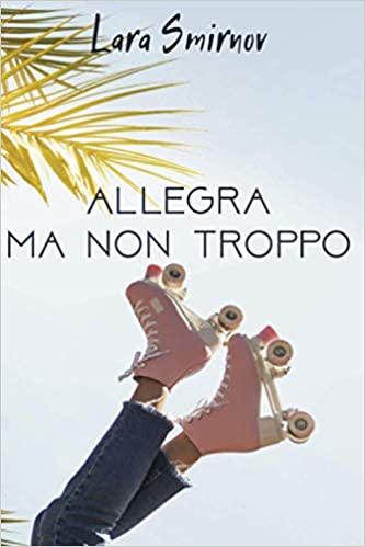 Allegra ma non troppo (Hermanas León) de Norma Estrella (Lara Smirnov)