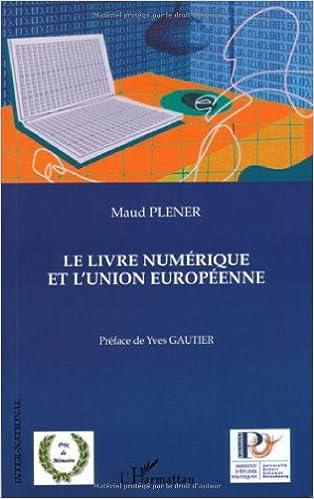 Livres gratuits en ligne Le livre numérique et l'Union européenne pdf, epub ebook