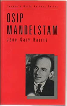 Book Osip Mandelstam (Twayne's world authors series, no 799)