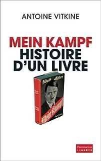 Mein Kampf : histoire d'un livre, Vitkine, Antoine