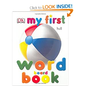 My First Word Board Book (My First Books) DK Publishing
