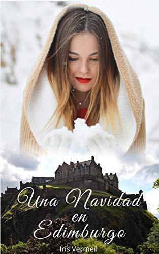 (Una Navidad en Edimburgo (Spanish Edition))