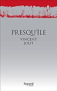 Presqu'île, Jolit, Vincent