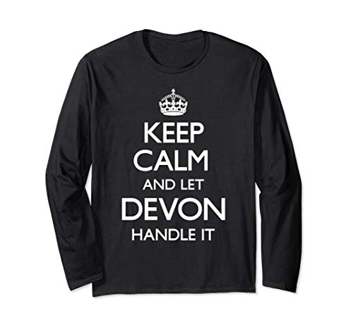 Devon Keep Calm First Name Let Handle It Carry On Funny Long Sleeve T-Shirt