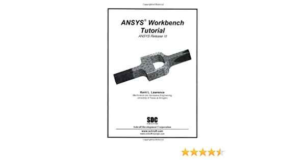 By billupsforcongress Ansys Workbench Tutorial Release 18