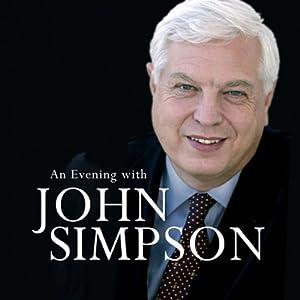 An Evening with John Simpson Audiobook
