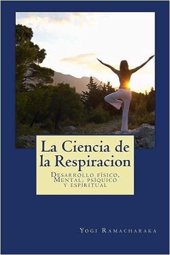 La Ciencia de la Respiracion: clasicos de la Religión y ...