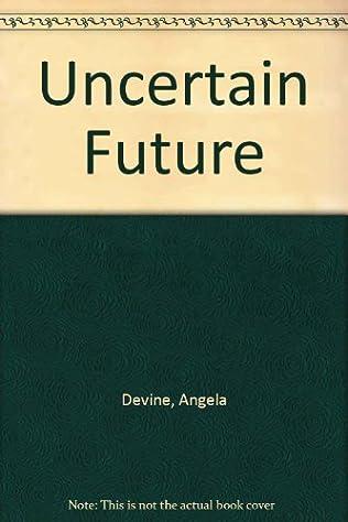 book cover of Uncertain Future