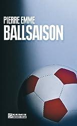 Ballsaison: Palinskis siebter Fall (Kriminalromane im GMEINER-Verlag)