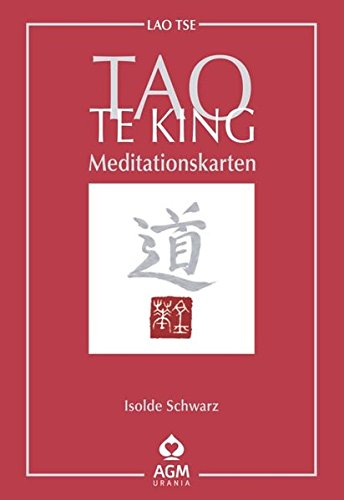 Tao Te King: 49 Meditationskarten mit Buch