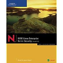 SUSE Linux Enterprise: Server Security by Jason W. Eckert (2007-10-25)