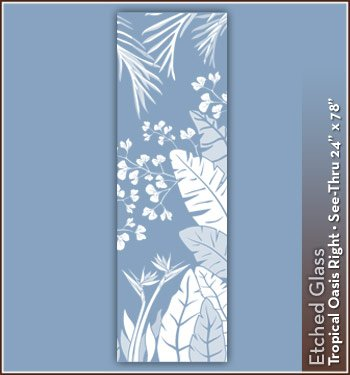 Wallpaper For Windows Tropical Oasis Etched Glass See-Thru Design 24 in. x 78 in. Right Decorative Window Film