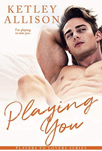 Playing You: A Single Mom Romance (Players to Lovers Book 4)