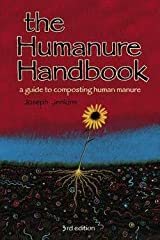 Joseph C. Jenkins: The Humanure Handbook : A Guide to Composting Human Manure (Paperback); 2005 Edition Paperback