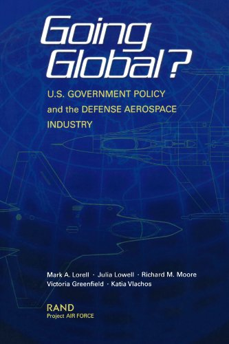 Going Global   U S  Government Policy And The Defense Aerospace Industry