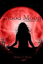 Blood Moon (Silver Moon, #3)