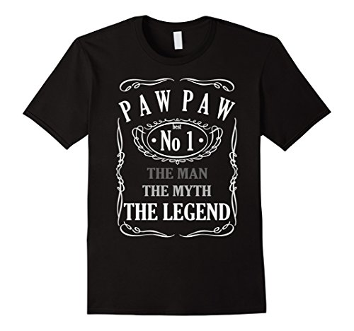 PAW PAW The Man The Myth The Legend T-Shirt - (Man Legend T-shirt)