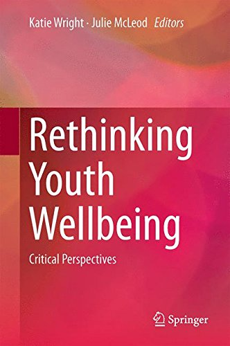 Rethinking Youth Wellbeing: Critical Perspectives