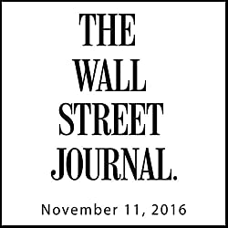 The Morning Read from The Wall Street Journal, November 11, 2016