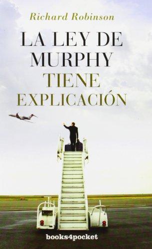 La ley de Murphy tiene explicación (Spanish Edition) (La Ley De Murphy)