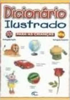 Dicionário Ilustrado Para Crianças. Portugues-Ingles