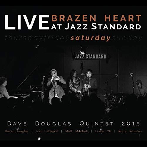 Heart Brazen - Brazen Heart Live At Jazz Standard - Saturday