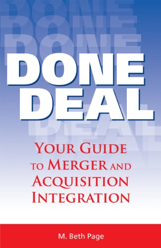 Done Deal: Your Guide to Merger and Acquisition Integration