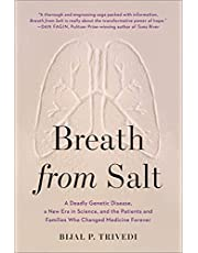 Breath from Salt: A Deadly Genetic Disease, a New Era in Science, and the Patients and Families Who Changed Medicine Forever