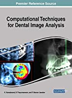 Computational Techniques for Dental Image Analysis Front Cover