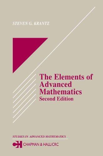 The Elements of Advanced Mathematics, Second Edition (Textbooks in Mathematics) -  Steven G. Krantz, 2nd Edition, Hardcover