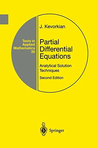 Partial Differential Equations: Analytical Solution Techniques (Texts in Applied Mathematics)